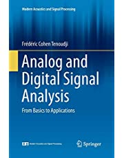 Analog and Digital Signal Analysis: From Basics to Applications