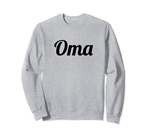 (Sweatshirt that says - Oma | Sweater with Word on it)