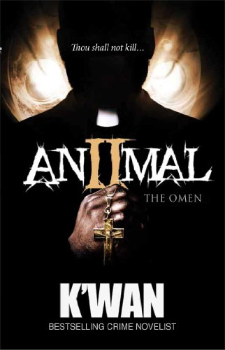 Animal 2: The Omen (Animal series)