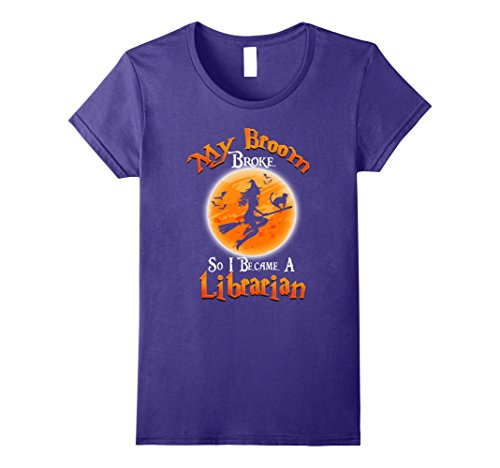 Womens My Broom So I Became A Librarian Halloween Gifts T-Shirts Medium Purple