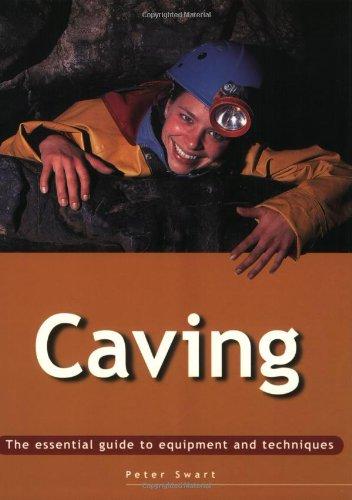 Essential Guide: Caving (Essential Guides) PDF