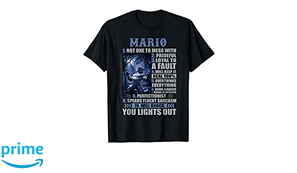 d6070f941 Amazon.com: MARIO 1 Not One To Mess With, 2 Prideful Name Tee: Clothing