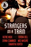 [ STRANGERS ON A TRAIN ] By Maguire, Meg ( Author) 2014 [ Paperback ]