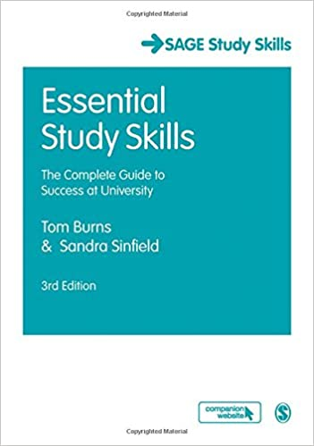 Essential Study Skills: The Complete Guide To Success At University Sage Study Skills Series