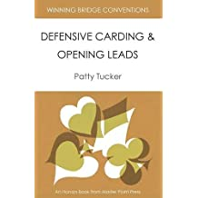 Winning Bridge Conventions: Defensive Carding and Opening Leads