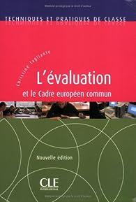 L'évaluation et le cadre européen par Christine Tagliante