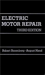 electric motor repair robert rosenberg john rosenberg august hand rh amazon com Motor Truck Repair Manual Motor Repair Manuals