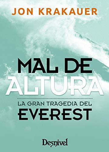 Mal de altura. La gran tragedia del Everest (Edición de bolsillo) por Jon Krakauer