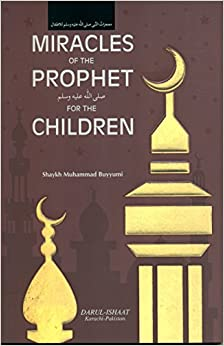 Book Miracles of The Prophet (Sallallahu Alaihi Wassalam) for Children