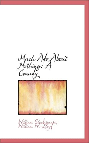 Book Much Ado About Nothing: A Comedy