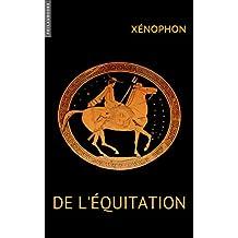 De l'Équitation (French Edition)
