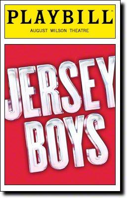 Color Playbill from Jersey Boys at the August Wilson Theatre starring Joseph Leo Bwarie Matt Bogart Richard H. Blake Quinn VanAntwerp Music by Bob Gaudio Lyrics by Bob Crewe