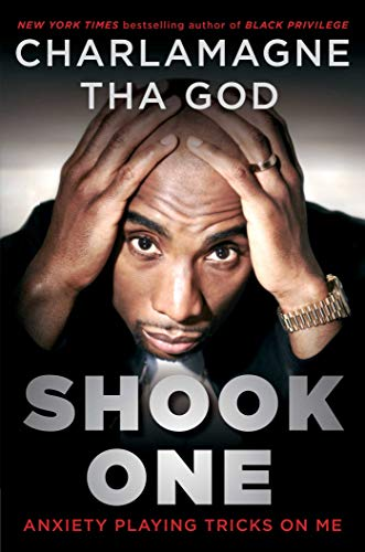 Shook One: Anxiety Playing Tricks on Me by [Charlamagne Tha God ]
