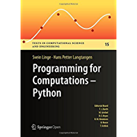 Programming for Computations - Python: A Gentle Introduction to Numerical Simulations with Python (Texts in…
