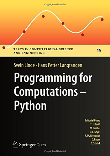 Programming for Computations - Python: A Gentle Introduction to Numerical Simulations with Python (Texts in Computational Science and Engineering Book 15) por Hans Petter Langtangen