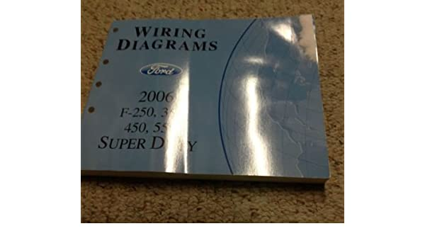 2006 Ford F250 F350 450 550 Wiring Electrical Diagrams Manual Rhamazon: 2006 Ford F350 Wiring Diagram At Gmaili.net