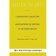 Convention collective Associations de gestion et de comptabilité (French Edition)