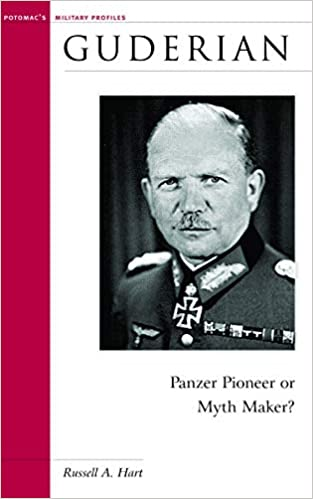 Amazon com: Guderian: Panzer Pioneer or Myth Maker? (Military