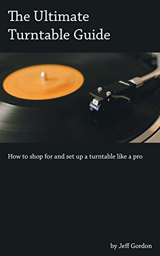 The Ultimate Turntable Guide: How to shop for and set up a turntable like a pro
