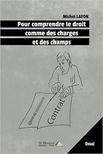 Livre pdf gratuit a telecharger Pour comprendre le droit comme des charges et des champs