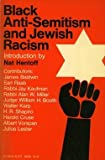 Black Anti-Semitism and Jewish Racism, James Baldwin, etc., 0805202803