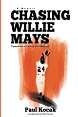 Chasing Willie Mays Paperback