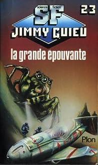 La grande epouvante par Jimmy Guieu