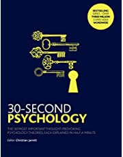 30-Second Psychology: The 50 Most Thought-provoking Psychology Theories, Each Explained in Half a M