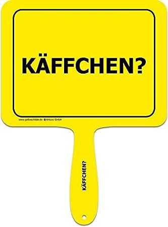 Gelbe Schilder käffchen? - Divertido Cartel con Mango de ...