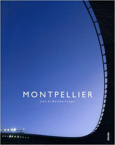 2917743018 - Jean Du Boisberranger: Montpellier - Livre