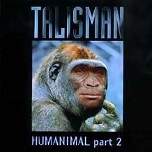 Humanimal Part 2 by Talisman