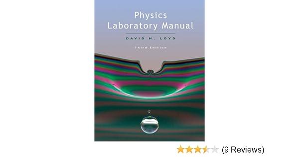 amazon com physics lab manual ebook david loyd kindle store rh amazon com physics laboratory manual loyd 3rd edition solutions Chemistry Laboratory