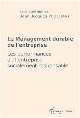 Livres Le management durable de l'entreprise : Les performances de l'entreprise socialement responsable pdf, epub