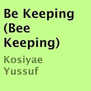 Be Keeping Audiobook