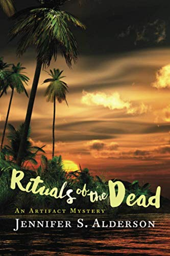 Book: Rituals of the Dead - An Artifact Mystery (Adventures of Zelda Richardson) (Volume 3) by Jennifer S. Alderson