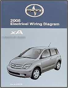 2005 Scion    xA       Wiring       Diagram    Manual Original  Scion