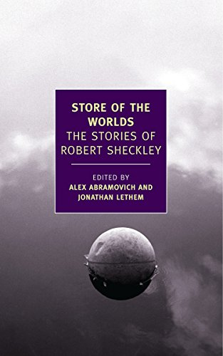 Store of the Worlds: The Stories of Robert Sheckley (New York Review Books Classics)