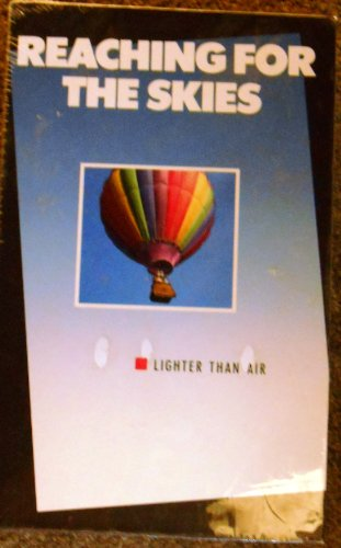 Hot Air Balloon Video - Reaching for the Skies: Lighter Than Air (Hot Air Balloons, Dirigibles, Airships)
