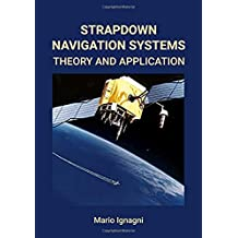 Strapdown Navigation Systems: Theory and Application