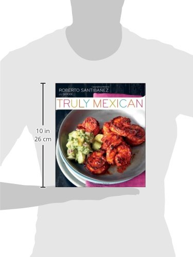 Truly-Mexican-Essential-Recipes-and-Techniques-for-Authentic-Mexican-Cooking