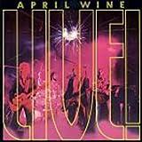 April Wine Live