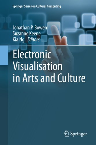 Download Electronic Visualisation in Arts and Culture (Springer Series on Cultural Computing) Pdf