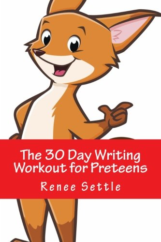 Download The 30 Day Writing Workout for Preteens - Red Version: Using 12 Minutes A Day pdf
