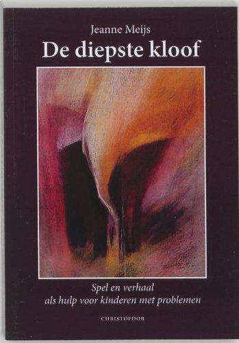 De diepste kloof - Spel en verhaal als hulp voor kinderen met problemen. Christofoor. 1993.