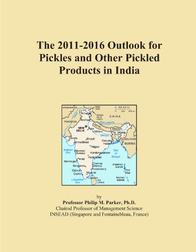 The 2011-2016 Outlook for Pickles and Other Pickled Products in India