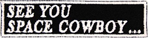 See You Space Cowboy Anime Embroidered Iron On Applique Patch - White, Black, 4 x 1 - Made in The USA - Gift wrap Available!