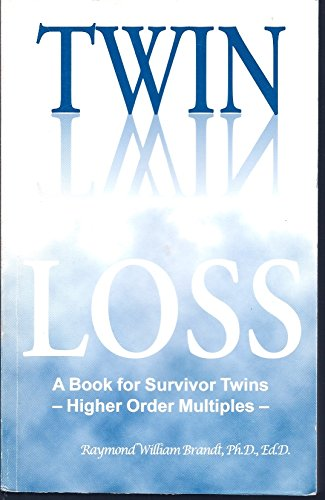 Twin Loss - A Book for Survivor Twins - Higher Order Multiples - pdf epub