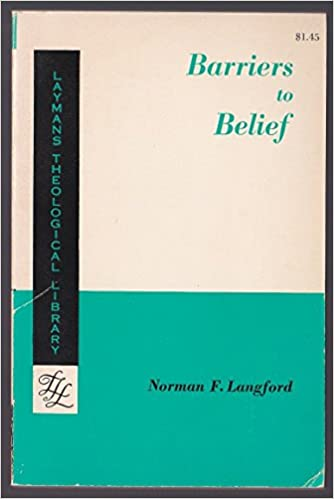BARRIERS TO BELIEF Langford Norman F 12 Amazon Books