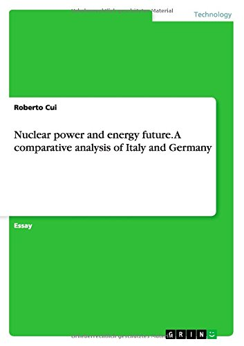 Nuclear power and energy future. A comparative analysis of Italy and Germany