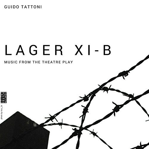 Lager XI-B (Theatre Play Soundtrack)